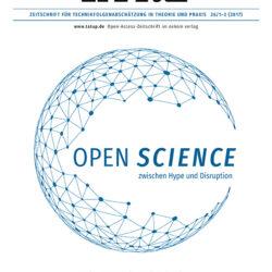 """Publikation: S. Dickel: """"Öffnung für alle - Einlösung oder Erosion des Projekts moderner Wissenschaft?"""""""