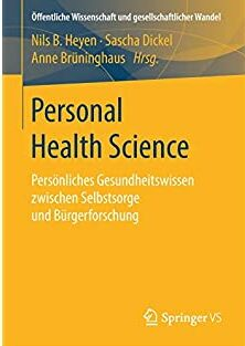 "Publikation: S. Dickel: ""Personal Health Science"""