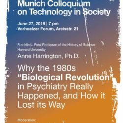 "Talk by Anne Harrington: Why the 1980s ""Biological Revolution"" in Psychiatry Really Happened, and How it Lost its Way, Jun 27, 2019"