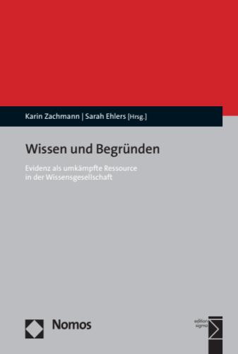 """New Publication: """"Wissen und Begründen"""", eds. K. Zachmann & S. Ehlers"""