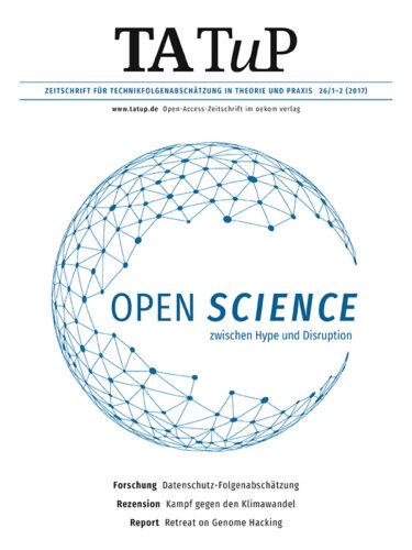 """Publication: S. Dickel, """"Öffnung für alle - Einlösung oder Erosion des Projekts moderner Wissenschaft?"""""""