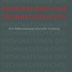 """Publikation: H. Trischler und F. Will: """"Die Provokation des Anthropozäns"""""""