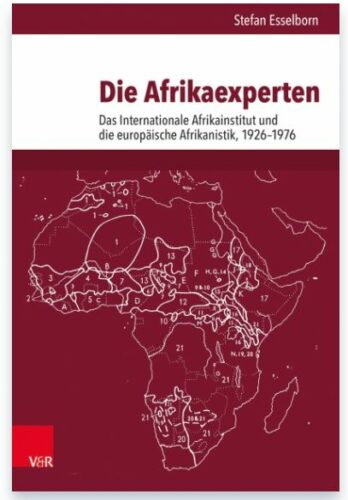 """Lecture 04.12.2018: S. Esselborn, """"Experts for Africa. The International African Institute and the Global History of African Studies, 1926 to 1980"""""""